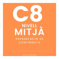 Nivell mitjà - C8 - Presentació de continguts course image